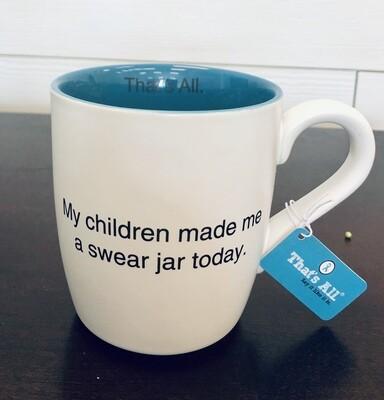That's All Swear Jar Mug
