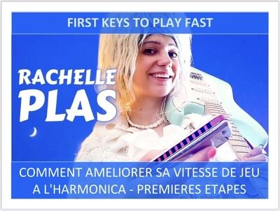 VIDEO (26') - First keys to play fast / Comment améliorer sa vitesse de jeu à l'harmonica - Premières étapes