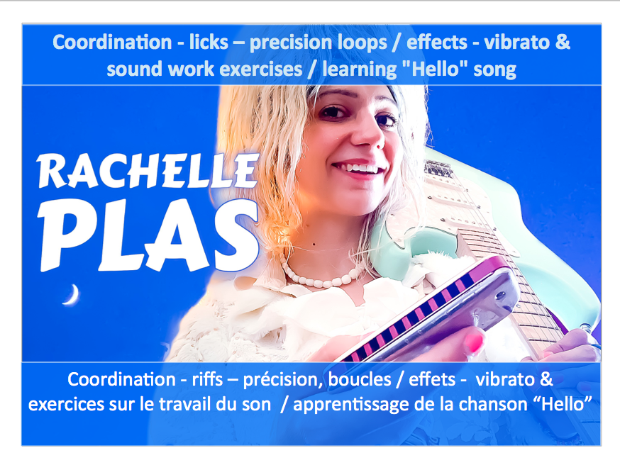 "VIDEO (31') - Coordination, Licks, Precision loops, Effets, Vibrato, Sound Work, Travail du Son - Exercices / learn ""Hello"" song"