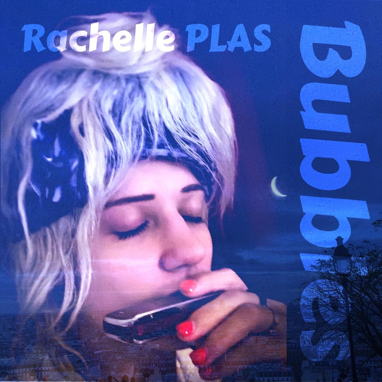 CHANSON - Bubbles (Rachelle PLAS, Bubbles) (Rachelle Plas).wav