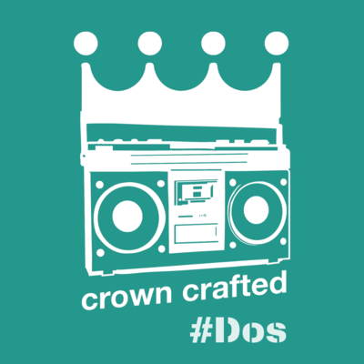 Crown Crafted-#Dos