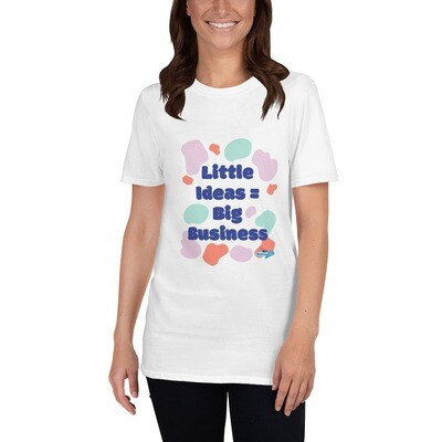 Little Ideas = Big Dreams Short-Sleeve Unisex T-Shirt