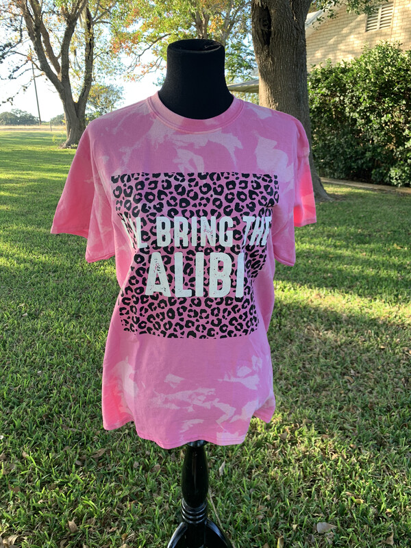 I'll Bring the Alibi T-Shirt