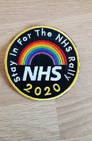 The NHS 'Stay In For The NHS Rally' Souvenir Patch Rainbow 2020 Fundraising