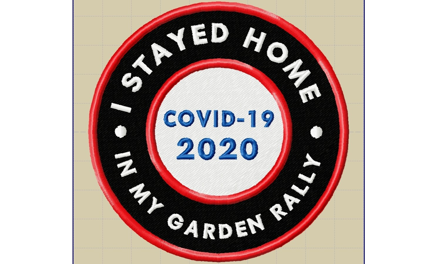 'I Stayed Home In My Garden Rally' Embroidered Patch