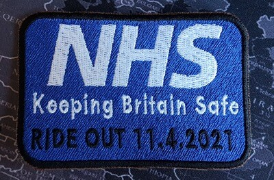 The NHS 'Keeping Britain Safe' Ride Out 11/04/2021 Co-Vid19 Commemorative Patch Fundraising