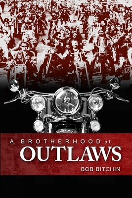 Brotherhood of Outlaws - Signed Hardcover