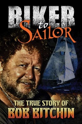 Biker to Sailor - Signed Hardcover