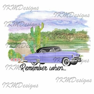 """""""Remember When ..."""" Digital Design Sublimation PNG"""