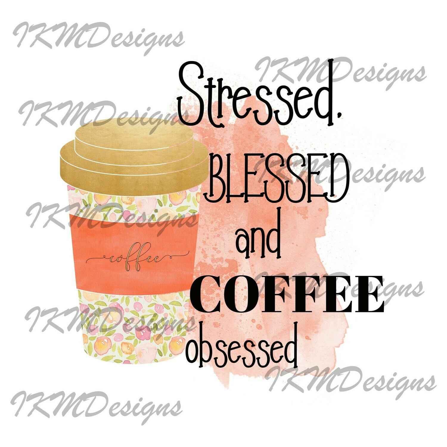 """Stressed Blessed/Orange ..."" Printable Sublimation File"
