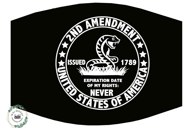 """2nd Amendment"" Non-medical Mask"