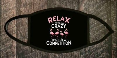 Relax we all Crazy!