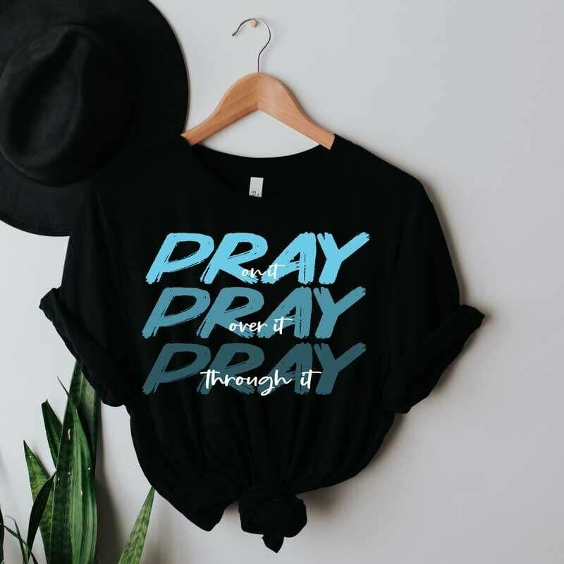 """Graphic T-Shirt """" Pray..."""""""