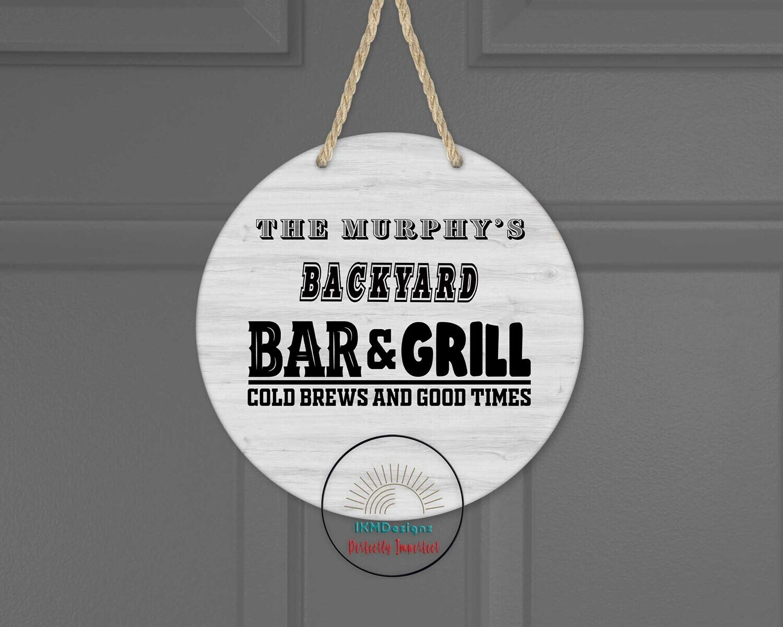 Backyard Bar&Grill Round Door Sign