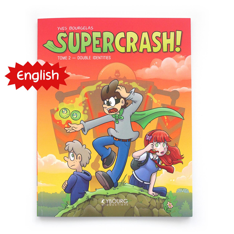 Supercrash! t.2: Double Identities (English)