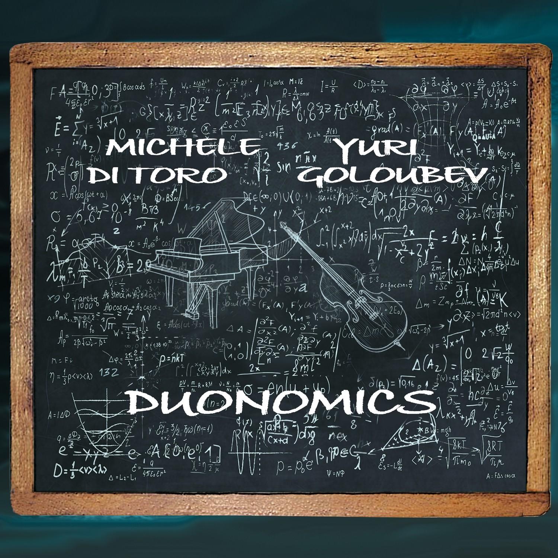 "MICHELE DI TORO – YURI GOLOUBEV ""Duonomics"""