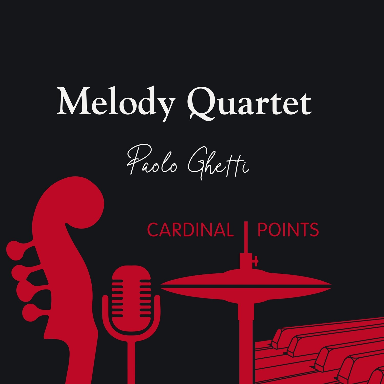 Paolo Ghetti & Melody Quartet «Cardinal Points»