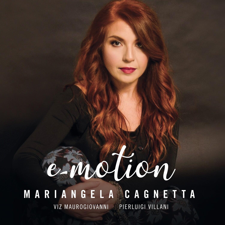 "MARIANGELA CAGNETTA  ""E–Motion"""