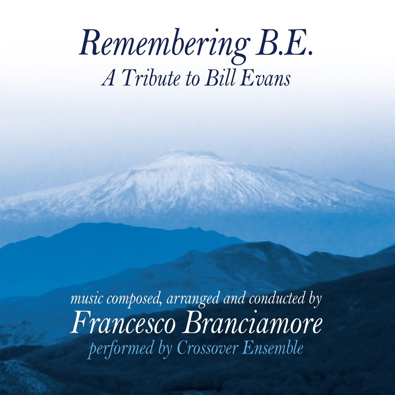 FRANCESCO BRANCIAMORE «Remembering B.E»