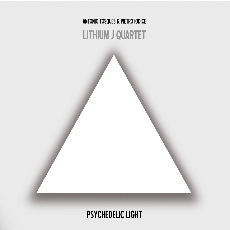 LITHIUM J QUARTET «Psychedelic Light»