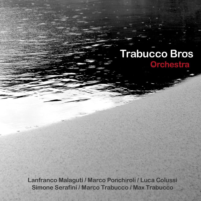 TRABUCCO BROS  «Orchestra»