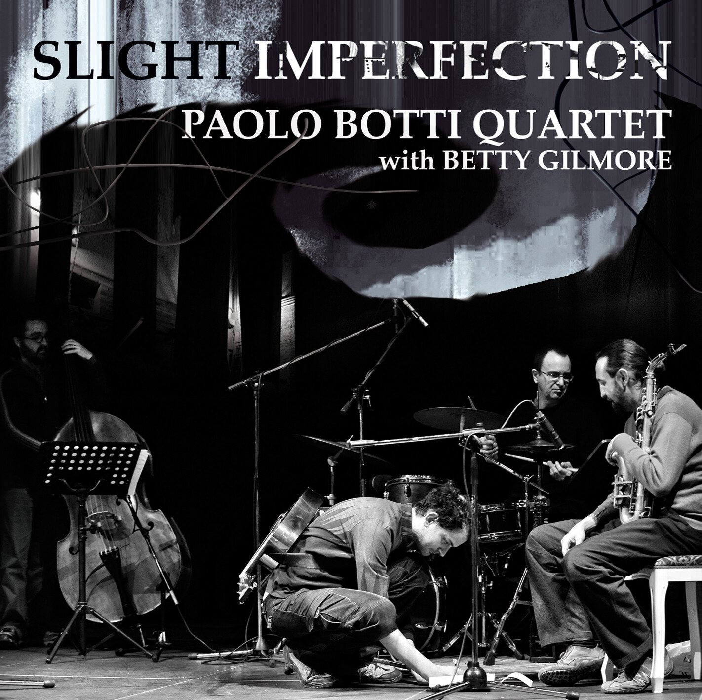 PAOLO BOTTI QUARTET & BETTY GILMORE   «Slight imperfection»