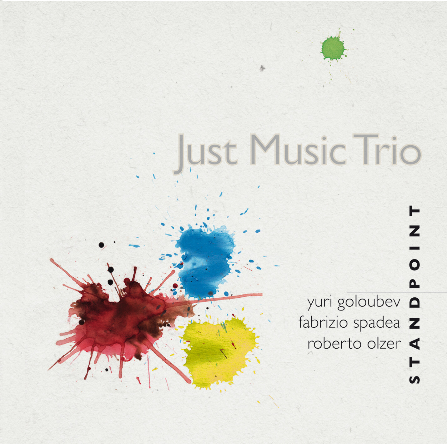 JUST MUSIC TRIO  «Standpoint»