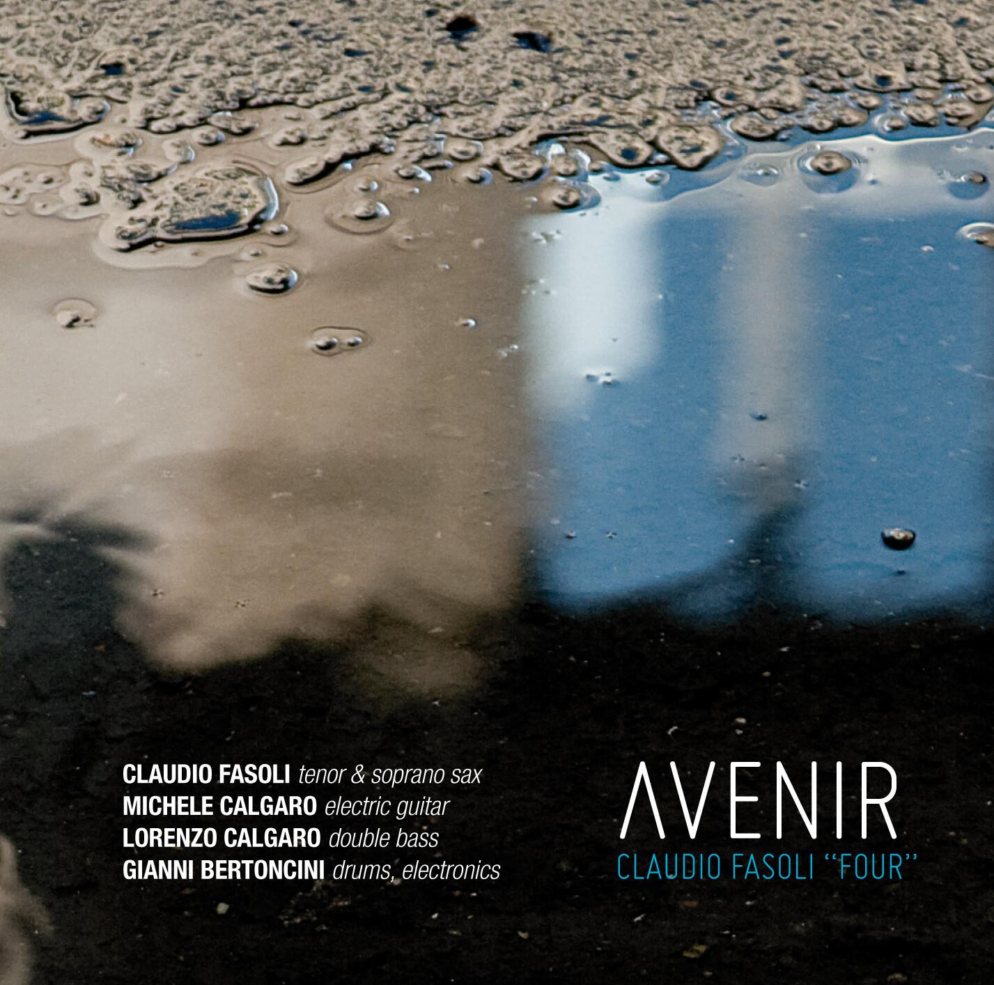 """CLAUDIO FASOLI """"FOUR"""" «Avenir»"""