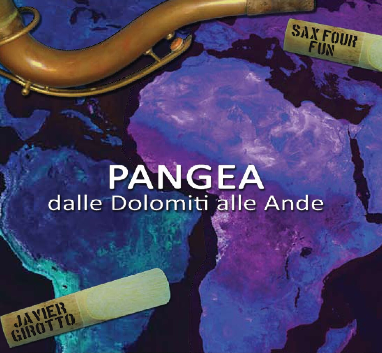 SAX FOUR FUN & JAVIER GIROTTO «Pangea»