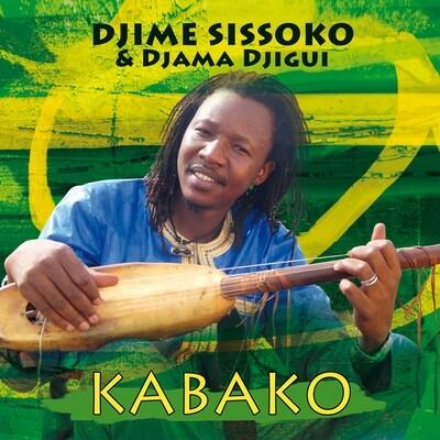 DJIME SISSOKO & DJAMA DJIGUI  «Kabako»