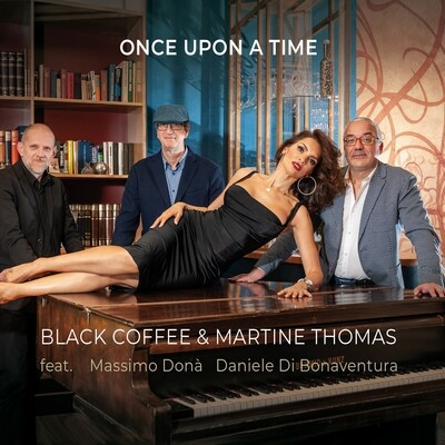 BLACK COFFEE & MARTINE THOMAS  «Once Upon a Time»