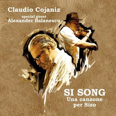CLAUDIO COJANIZ feat. Alexander Balanescu «Si Song» - download digitale (files WAV, covers, booklet)