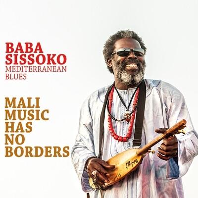 BABA SISSOKO & Mediterranean Blues «Mali Music Has No Borders»