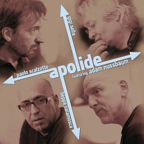 APOLIDE feat. ADAM NUSSBAUM   «Apolide»