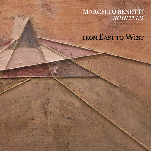 MARCELLO BENETTI   «From East to West»