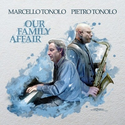 MARCELLO TONOLO & PIETRO TONOLO «Our Family Affair»