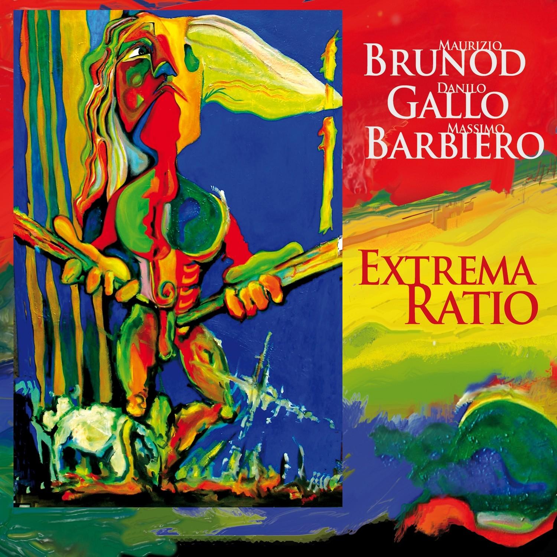 Maurizio BRUNOD / Danilo GALLO / Massimo BARBIERO  «Extrema ratio»