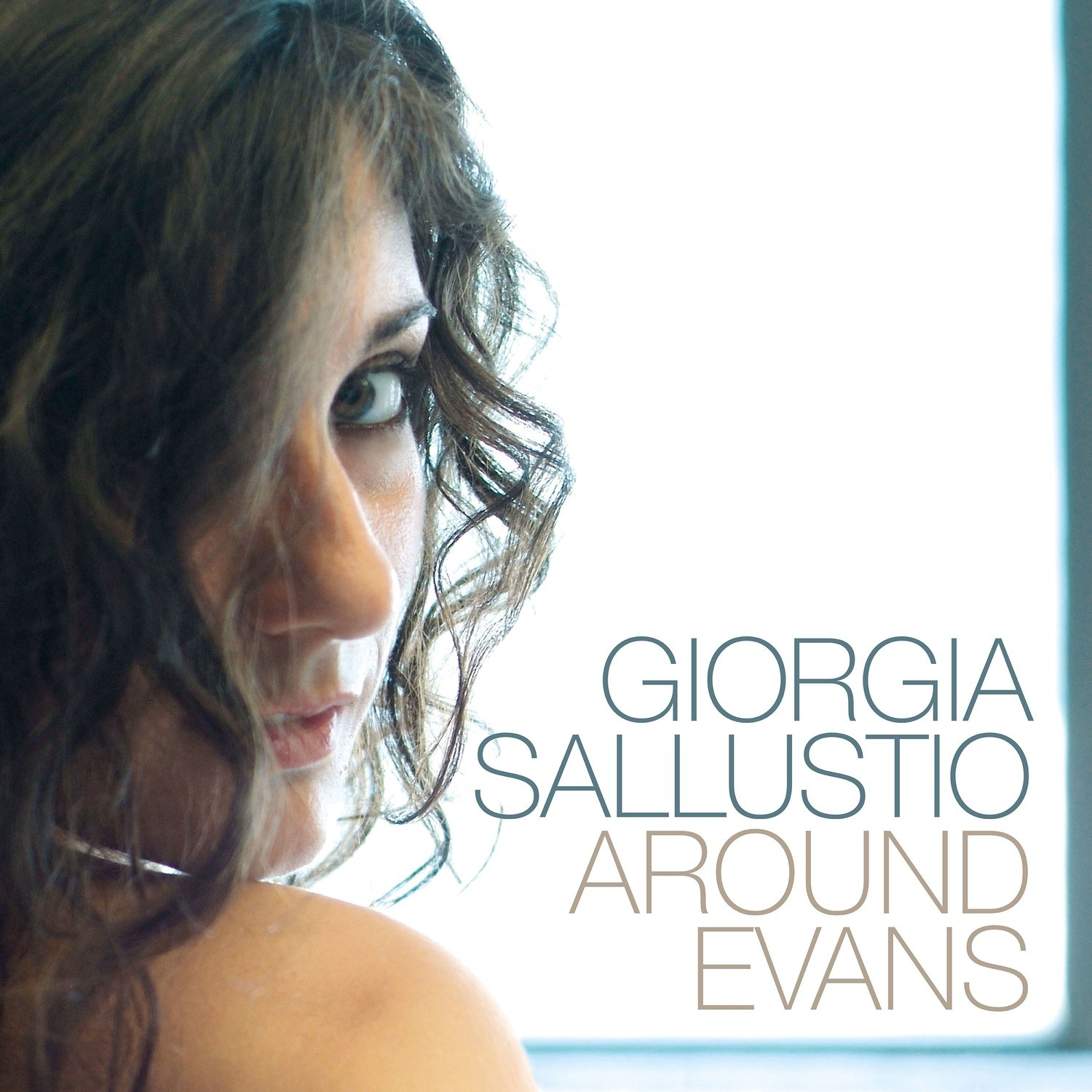 GIORGIA SALLUSTIO   «Around Evans»