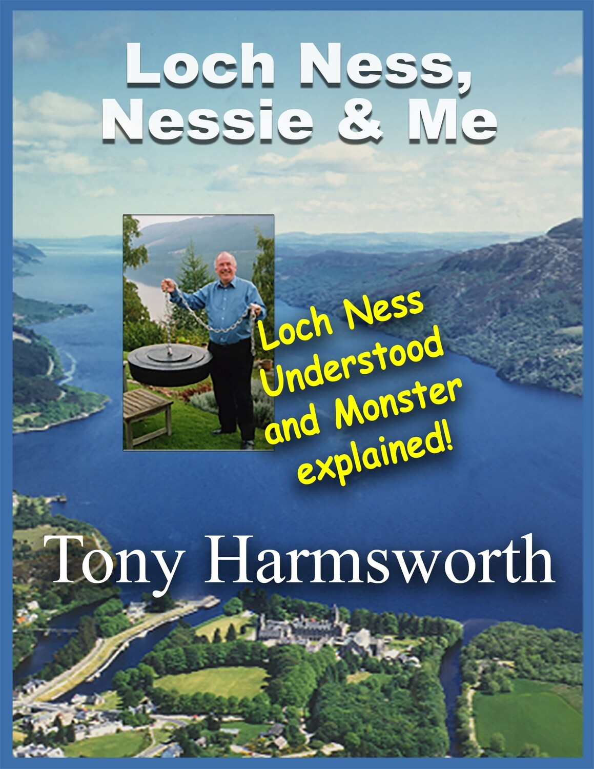 NON-FICTION Loch Ness, Nessie & Me (signed paperback)