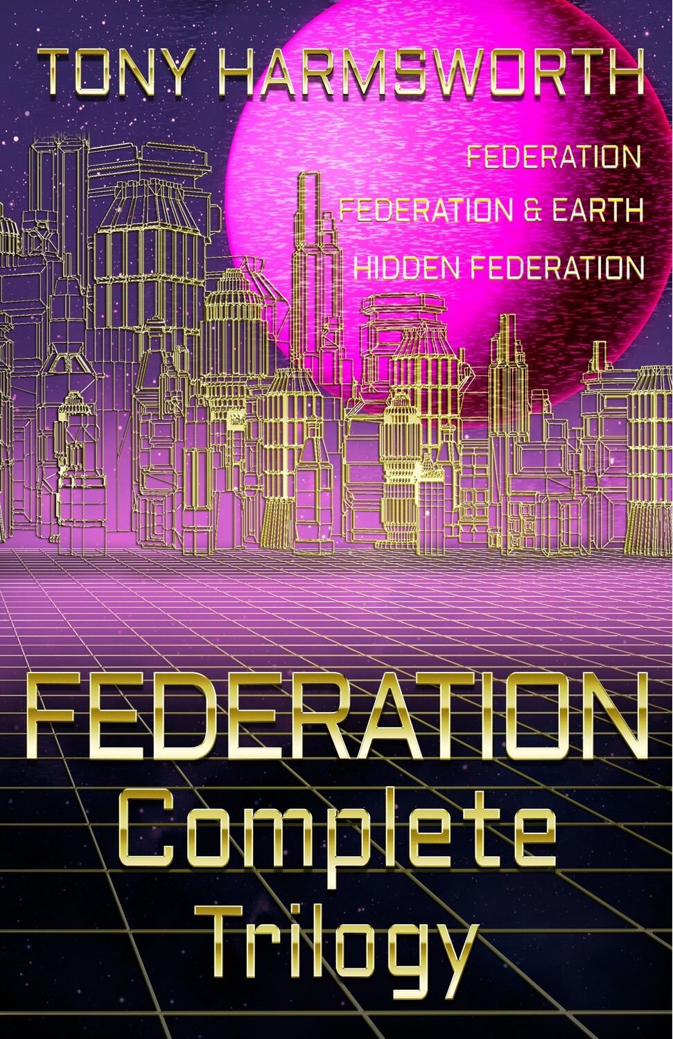 FEDERATION Complete Trilogy