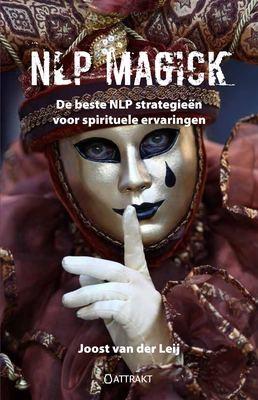 NLP Magick: de beste NLP strategieën voor spirituele ervaringen