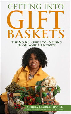Getting into Gift Baskets, ebook ($5.99 at Amazon)