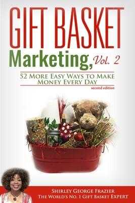 Gift Basket Marketing, Vol. 2 - second edition