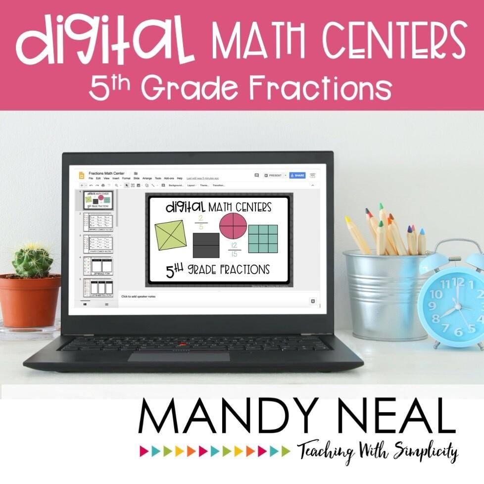 Fifth Grade Digital Math Centers Fractions