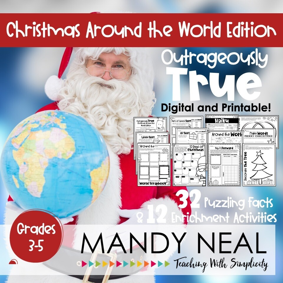 Outrageously True ~ Christmas Around the World   Distance Learning