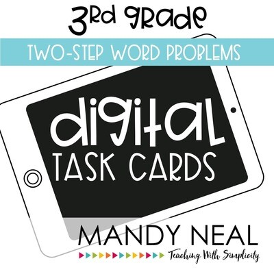 Third Grade Digital Math Task Cards ~ Two Step Word Problems