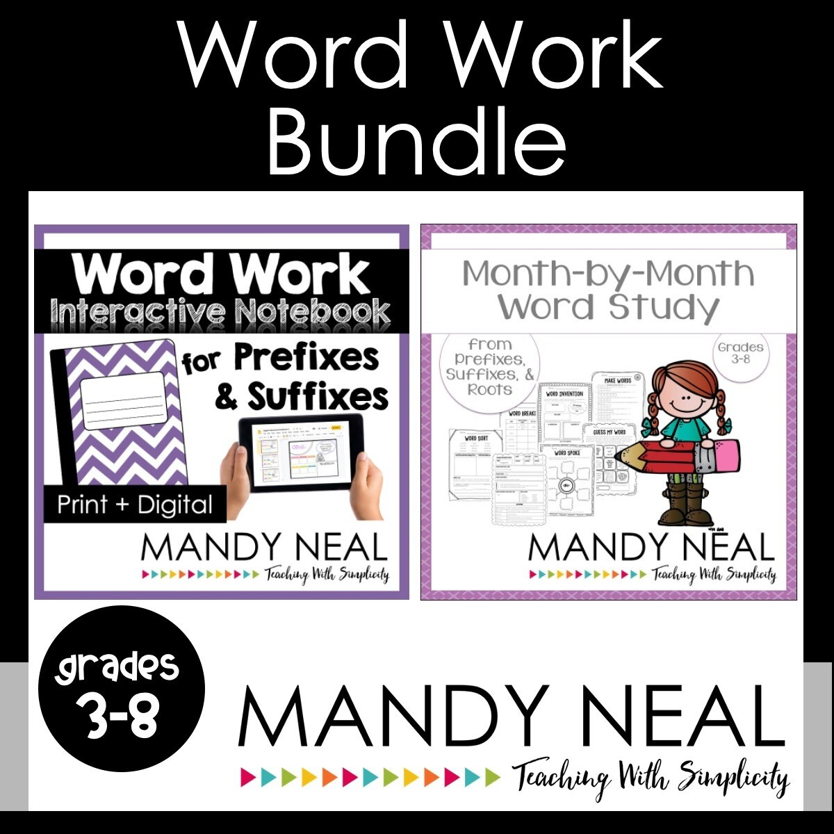 Word Work Bundle (Prefixes, Suffixes, & Roots)