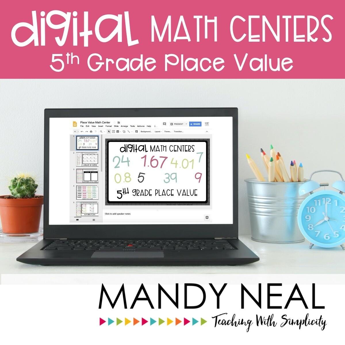 Fifth Grade Digital Math Centers Place Value