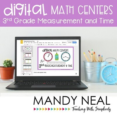 Third Grade Digital Math Centers Measurement and Time