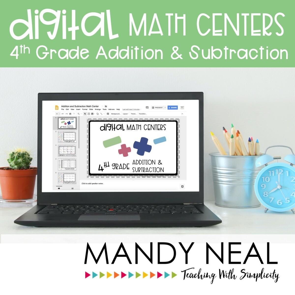 Fourth Grade Digital Math Centers Addition & Subtraction